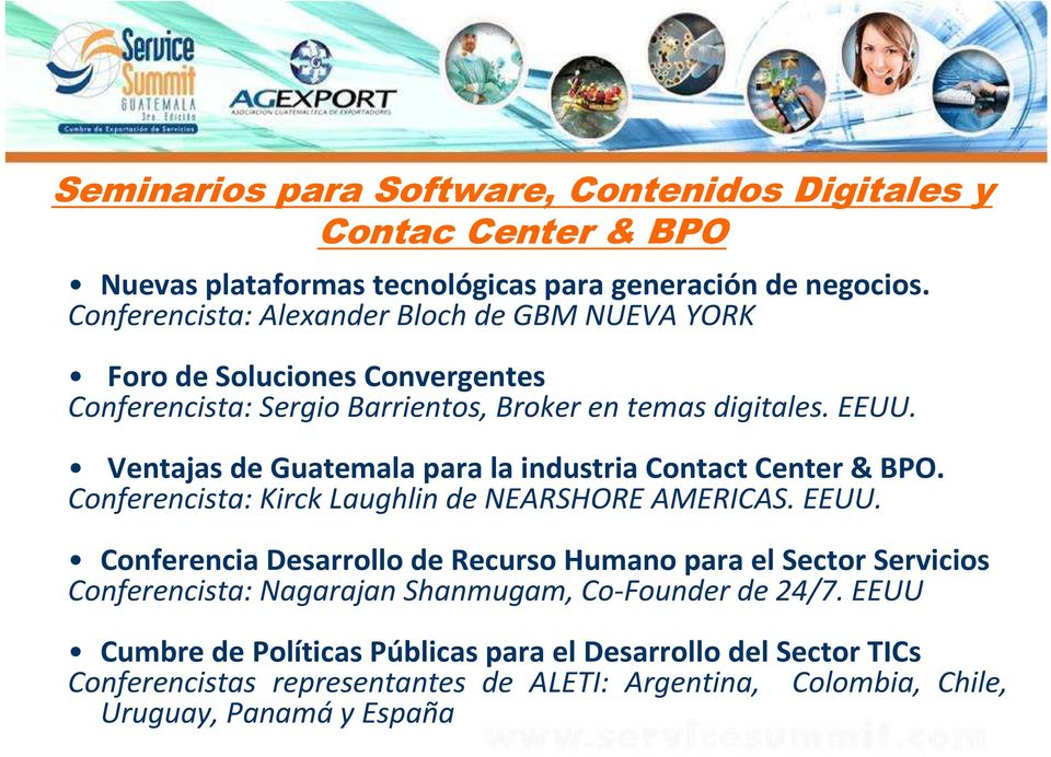 Ventajas de Guatemala para la industria Contact Center& BPO. Conferencista: Kirck Laughlin de NEARSHORE AMERICAS. EEUU.