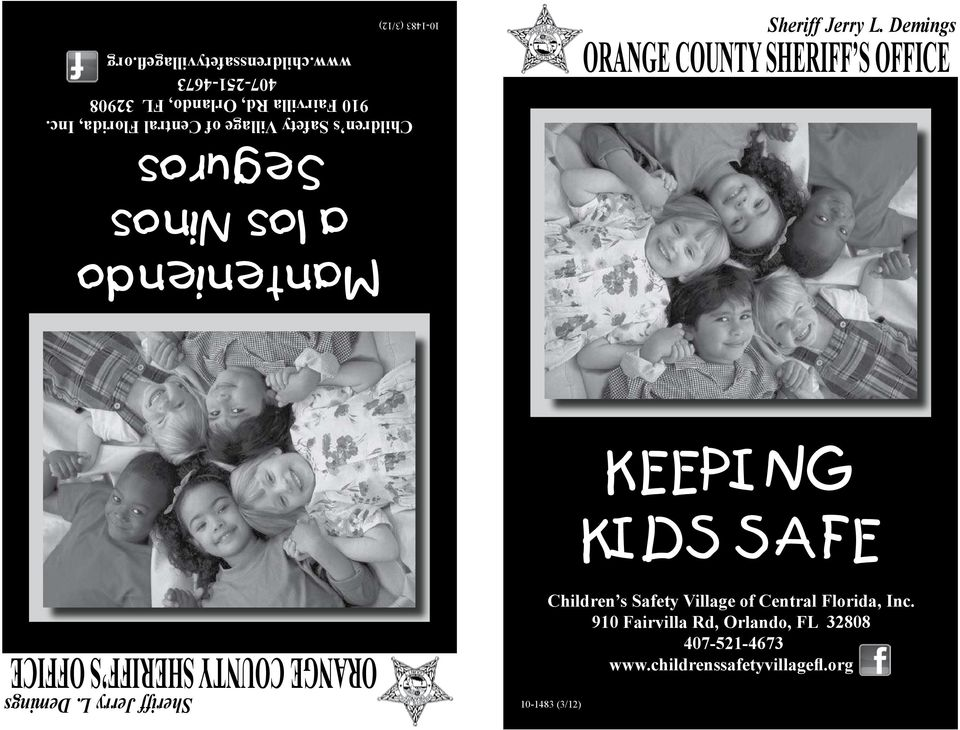 Demings ORANGE COUNTY SHERIFF S OFFICE KEEPING KIDS SAFE ORANGE COUNTY SHERIFF S OFFICE Sheriff Jerry L.