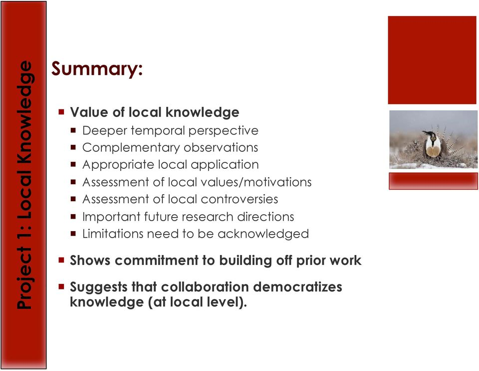 Assessment of local controversies Important future research directions Limitations need to be