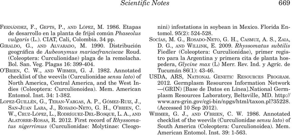 Annotated checklist of the weevils (Curculionidae sensu lato) of North America, Central America, and the West Indies (Coleoptera: Curculionoidea). Mem. American Entomol. Inst. 34: 1-382.