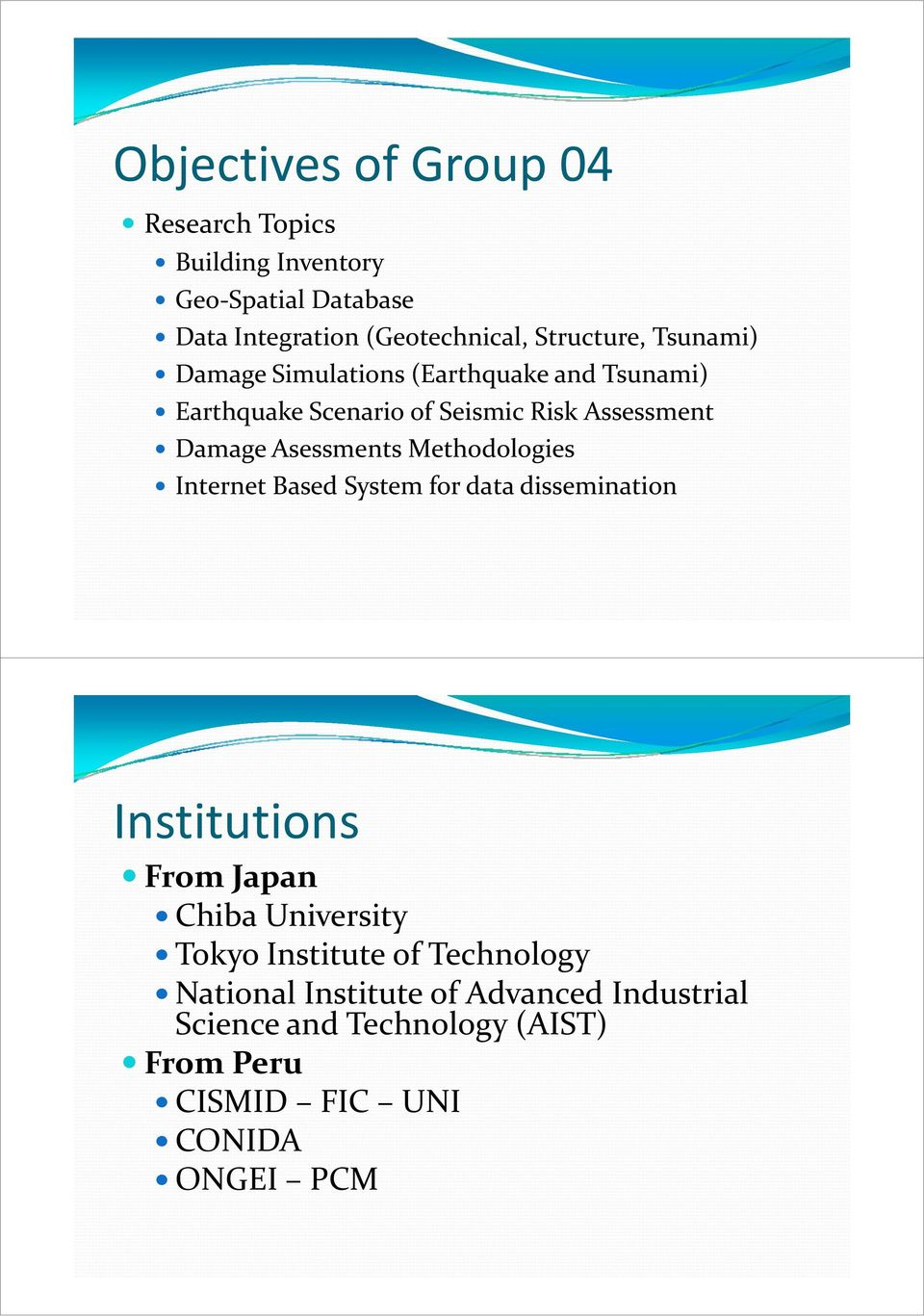 Asessments Methodologies Internet Based System for data dissemination Institutions From Japan Chiba University Tokyo