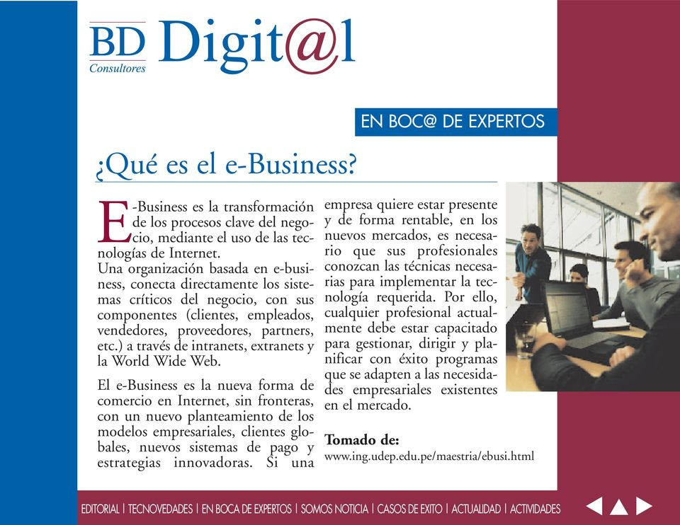 ) a través de intranets, extranets y la World Wide Web.