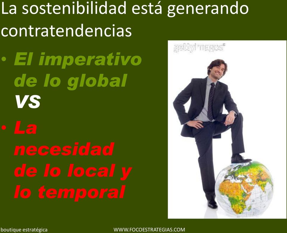 imperativo de lo global VS La