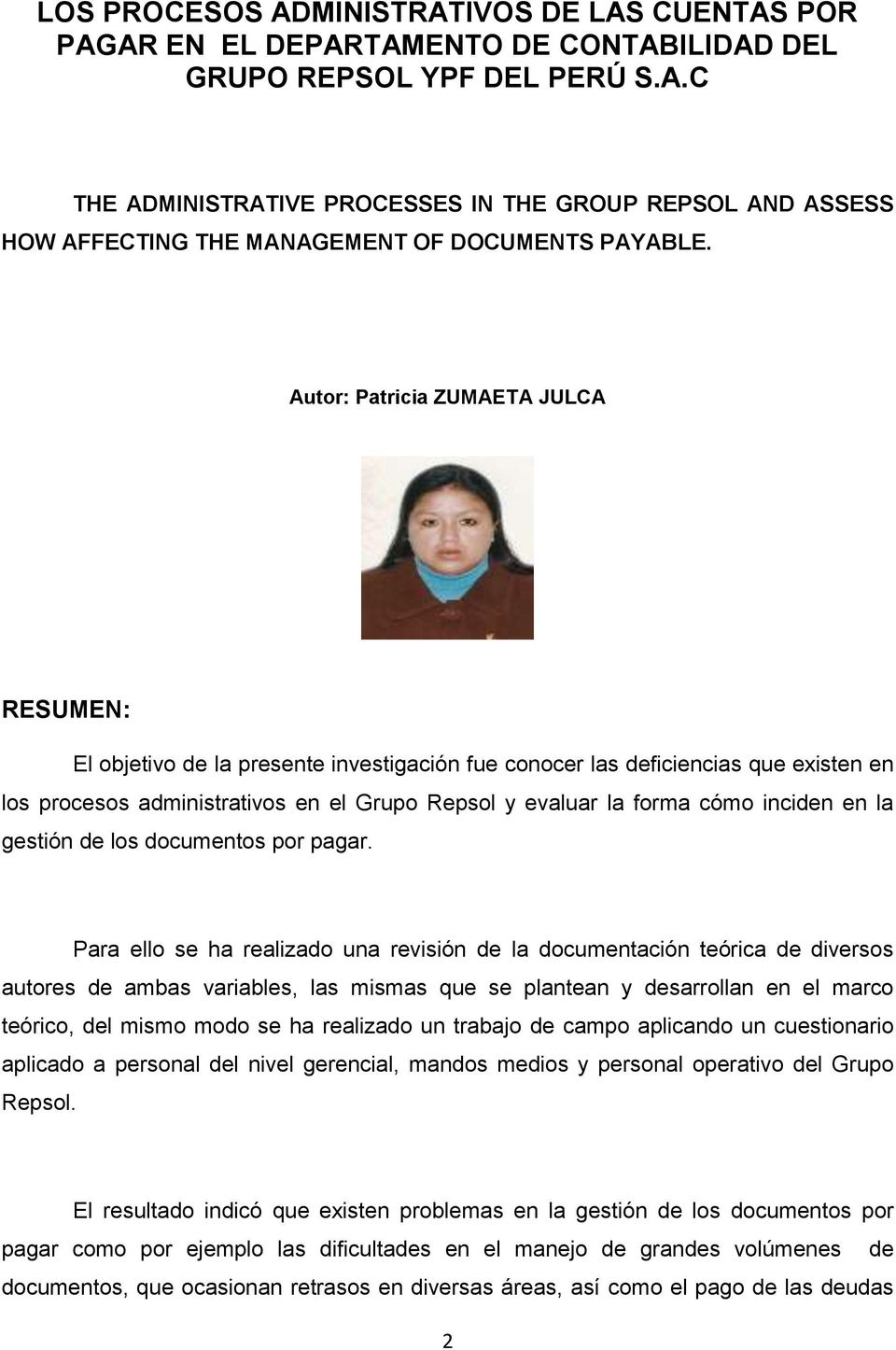 inciden en la gestión de los documentos por pagar.