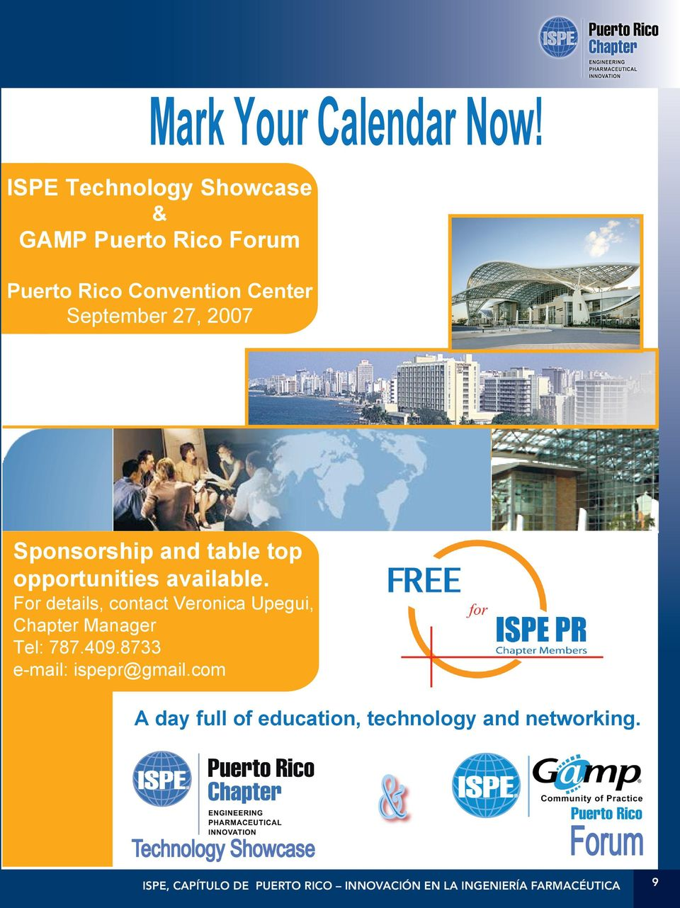 September 27, 2007 FREE for ISPE PR Chapter Members Sponsorship and table top