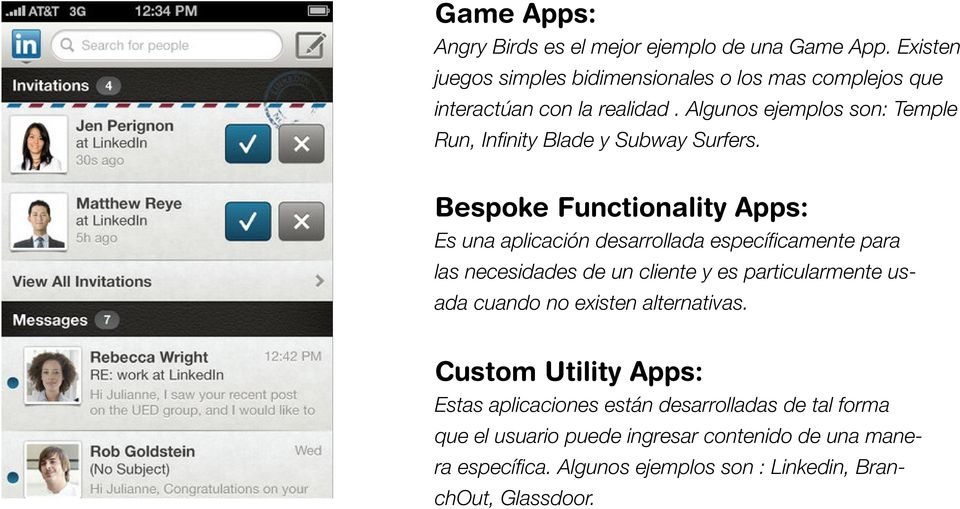 Algunos ejemplos son: Temple Run, Infinity Blade y Subway Surfers.