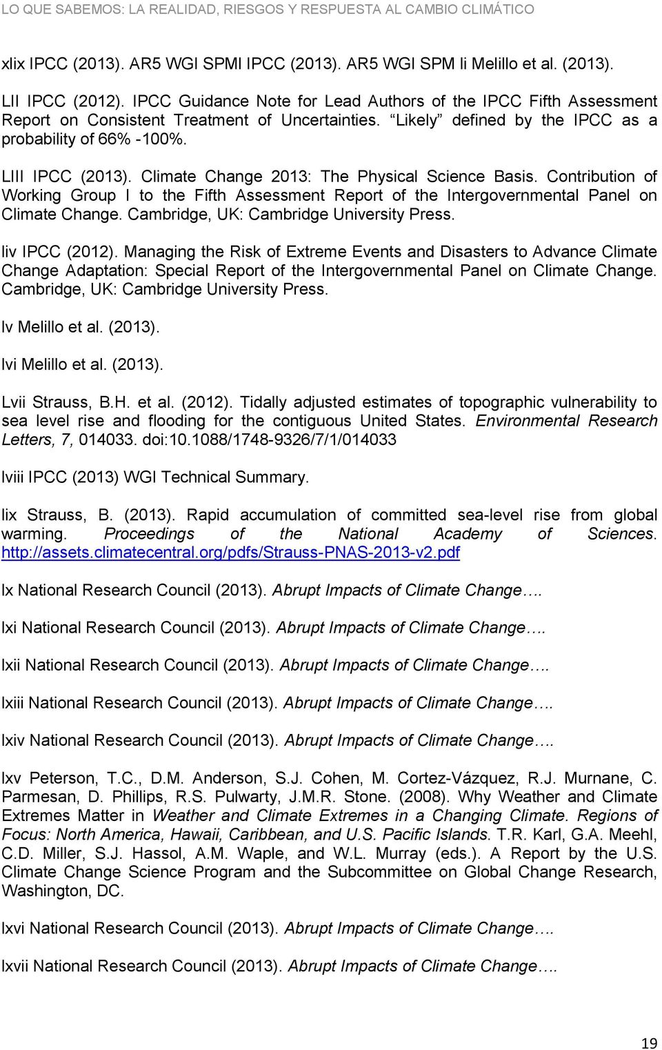 Climate Change 2013: The Physical Science Basis. Contribution of Working Group I to the Fifth Assessment Report of the Intergovernmental Panel on Climate Change.