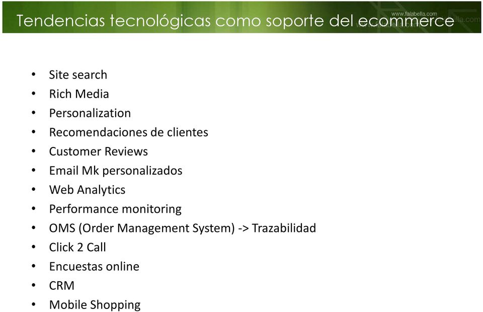Mk personalizados Web Analytics Performance monitoring OMS (Order