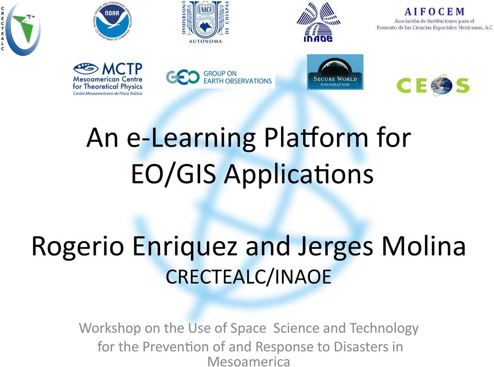 Workshop on the Use of Space Science and Technology