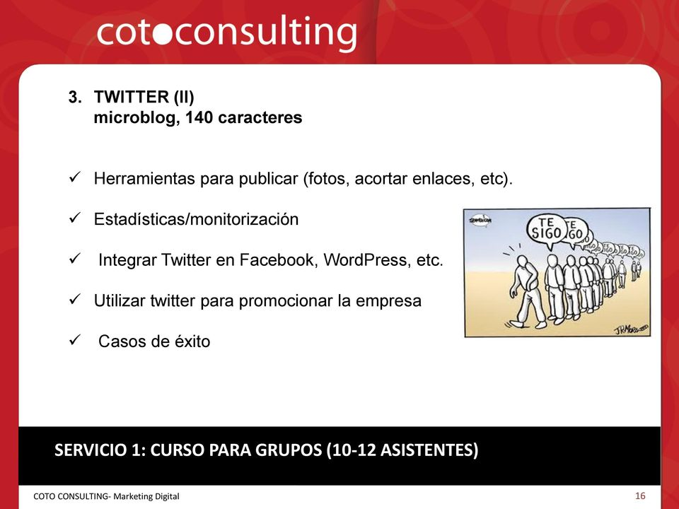Estadísticas/monitorización Integrar Twitter en Facebook, WordPress,