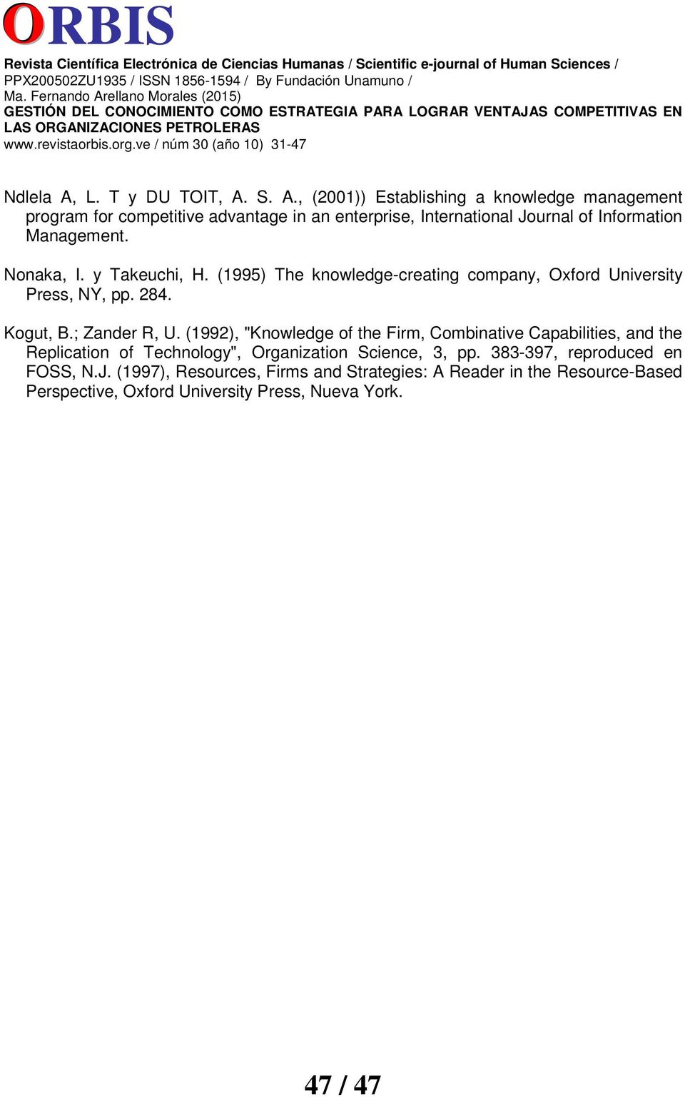 S. A., (2001)) Establishing a knowledge management program for competitive advantage in an enterprise, International Journal of Information