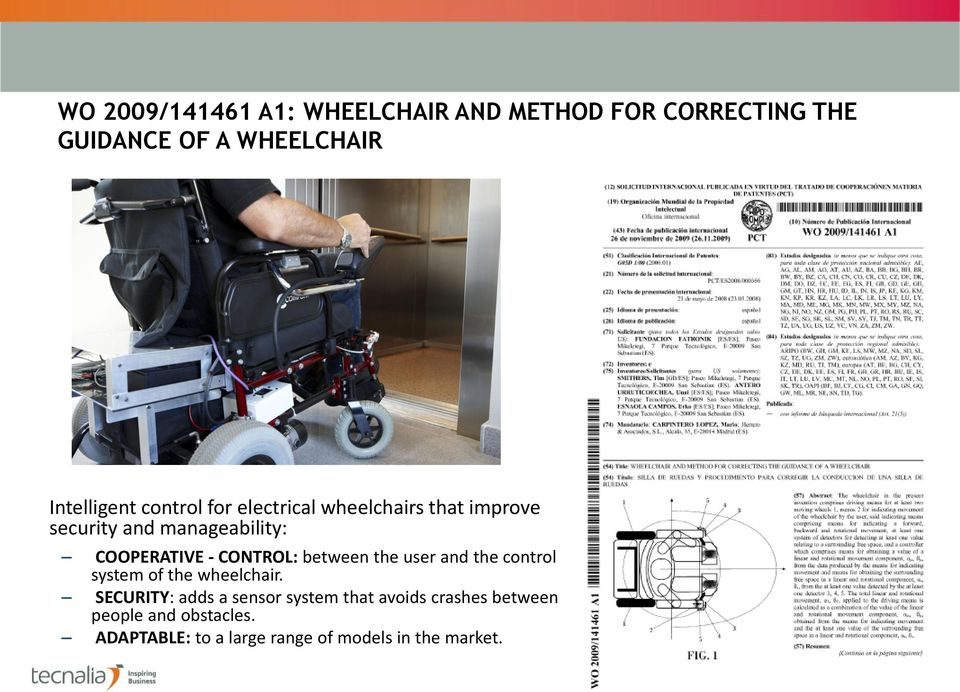 CONTROL: between the user and the control system of the wheelchair.
