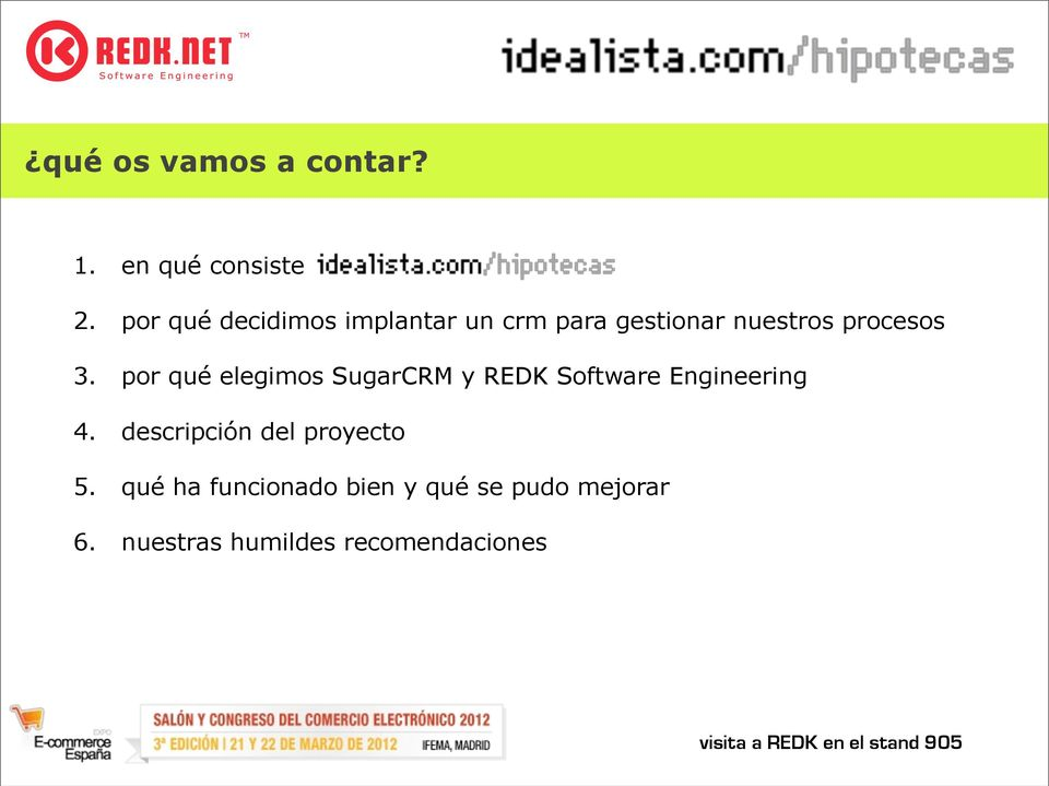 por qué elegimos SugarCRM y REDK Software Engineering 4.