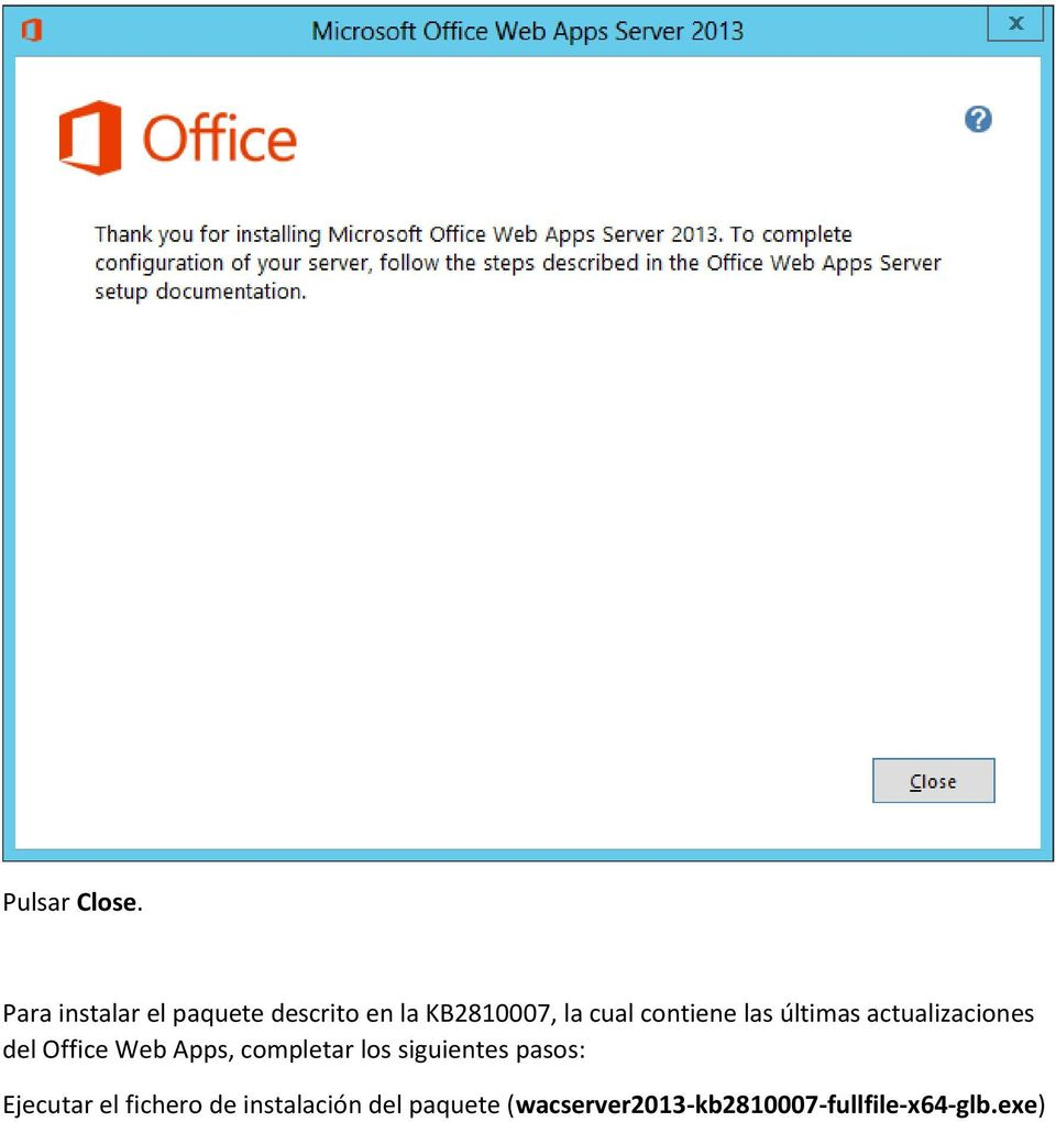 contiene las últimas actualizaciones del Office Web Apps,
