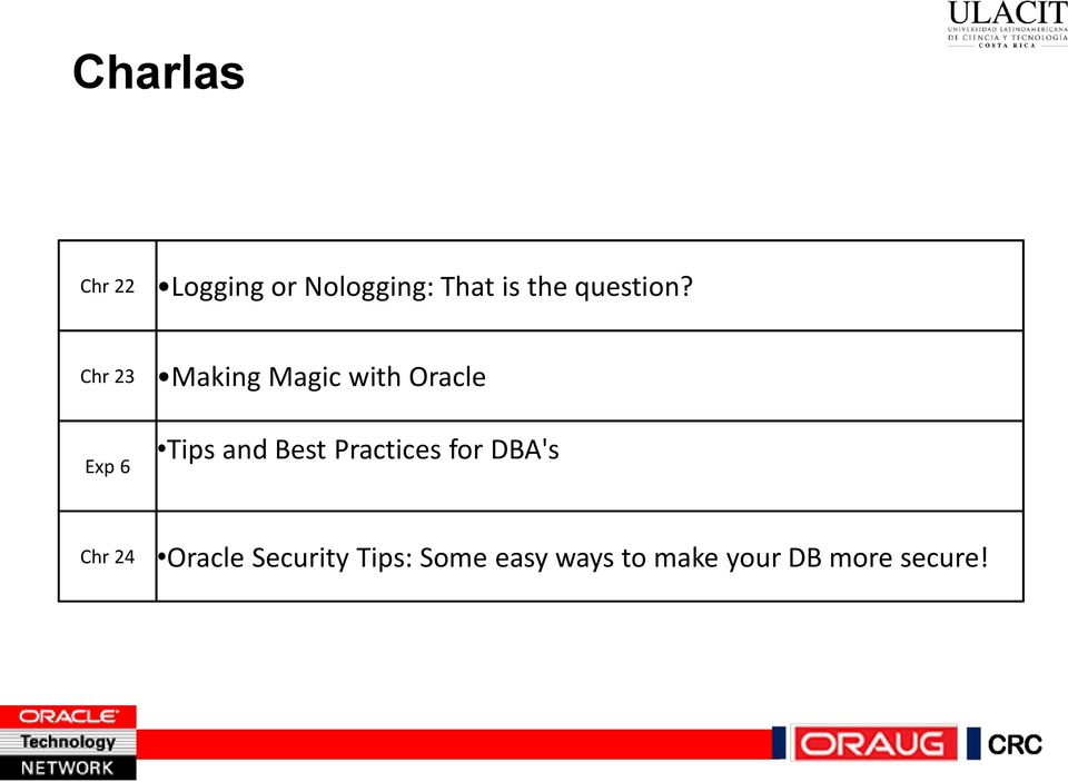 Chr 23 Exp 6 Making Magic with Oracle Tips and