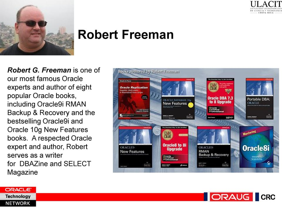Oracle books, including Oracle9i RMAN Backup & Recovery and the bestselling