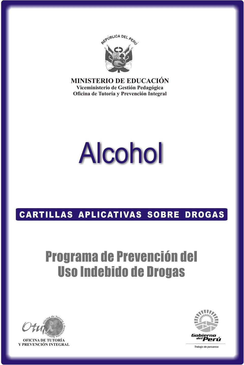 Alcohol CARTILLAS APLICATIVAS SOBRE DROGAS Programa de