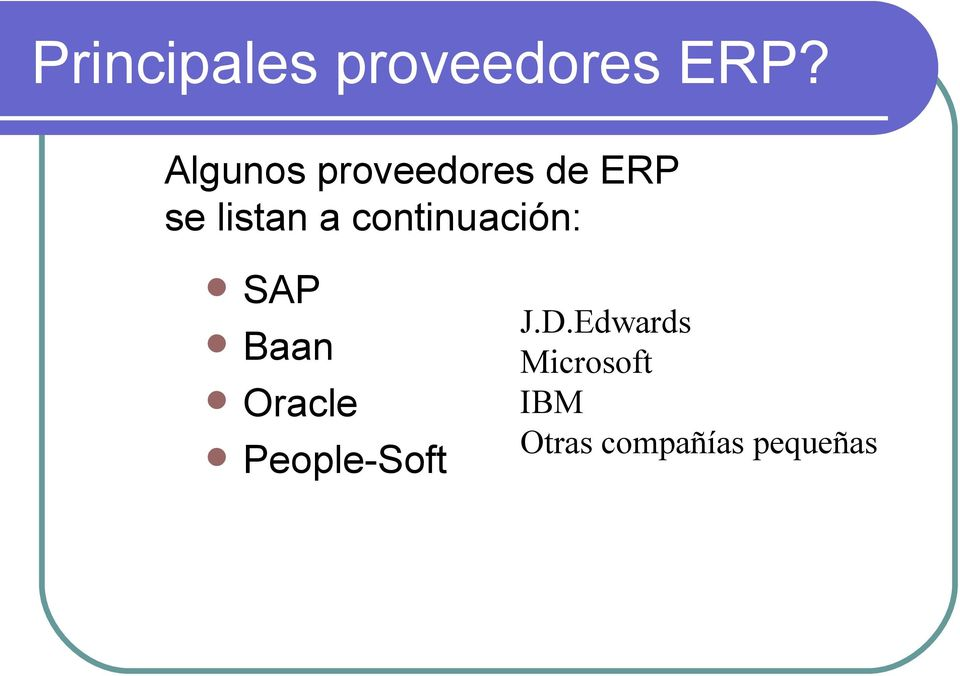 continuación: AP Baan Oracle People-oft