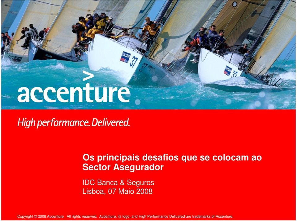 Copyright 2008 Accenture. All rights reserved.