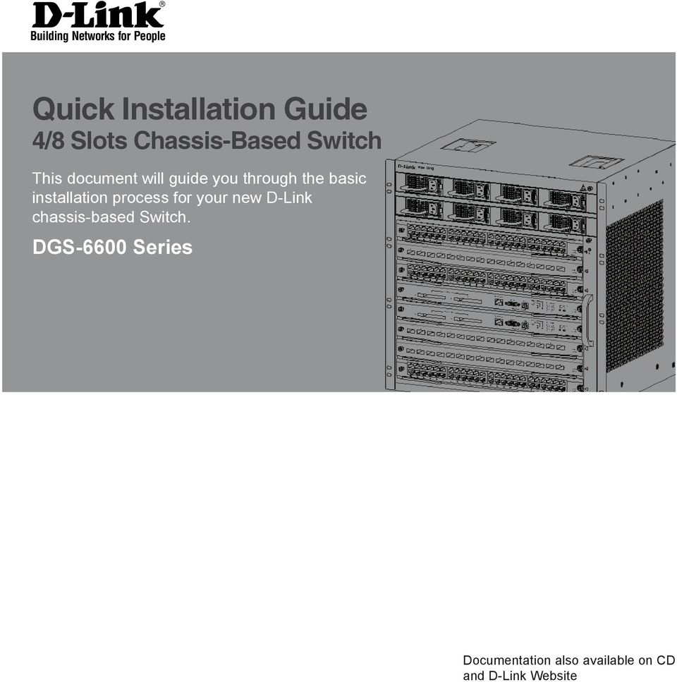 basic installation process for your new D-Link chassis-based