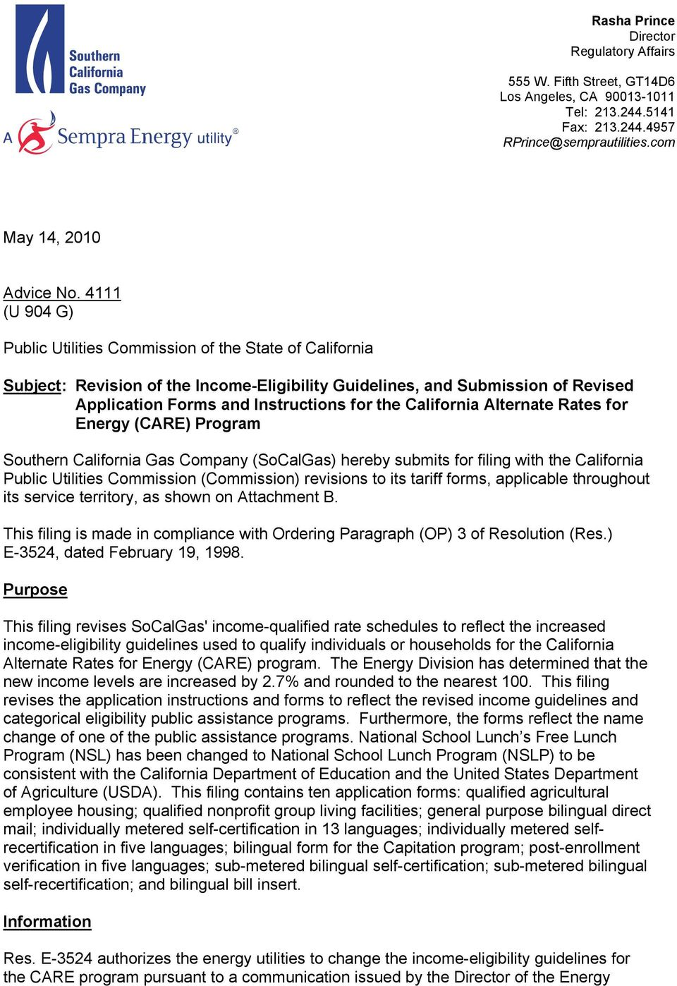 California Alternate Rates for Energy (CARE) Program Southern California Gas Company (SoCalGas) hereby submits for filing with the California Public Utilities Commission (Commission) revisions to its