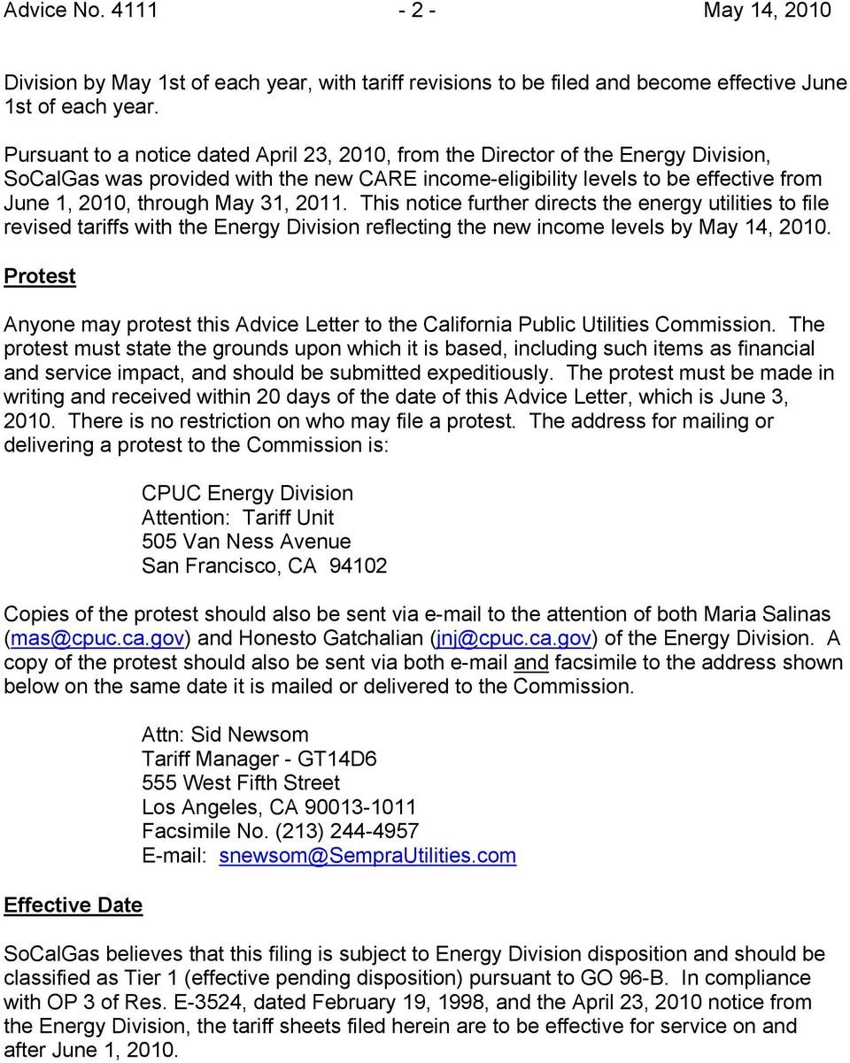 31, 2011. This notice further directs the energy utilities to file revised tariffs with the Energy Division reflecting the new income levels by May 14, 2010.