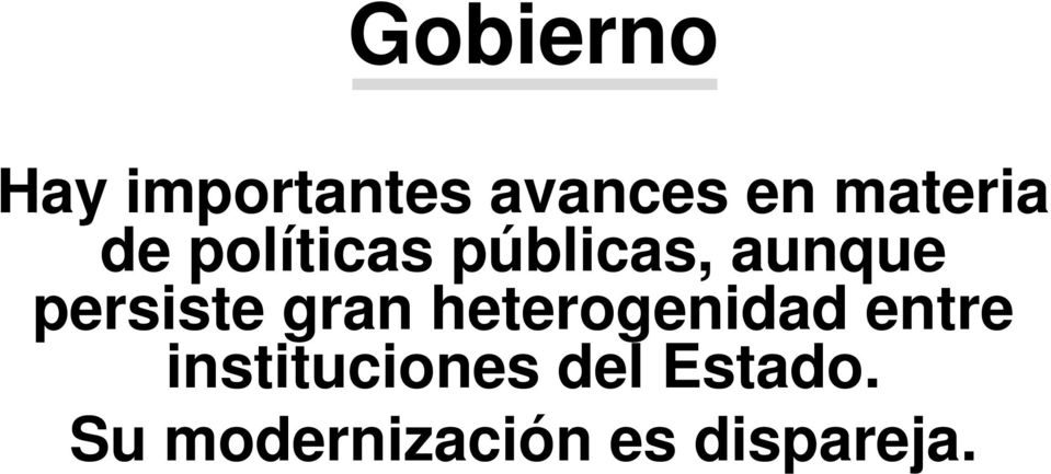 persiste gran heterogenidad entre