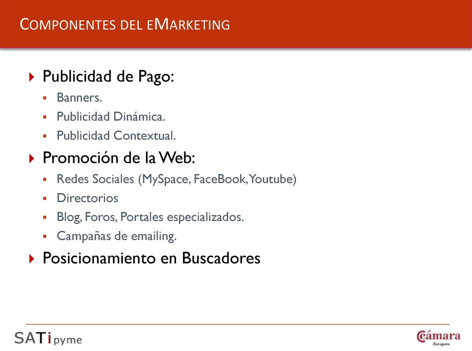 Promoción de la Web: Redes Sociales (MySpace, FaceBook, Youtube)