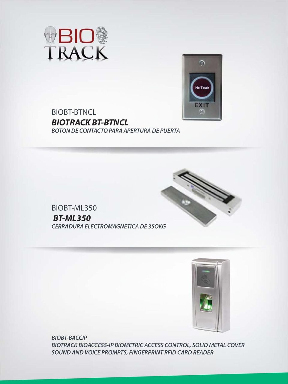 BIOBT-BACCIP BIOTRACK BIOACCESS-IP BIOMETRIC ACCESS CONTROL,
