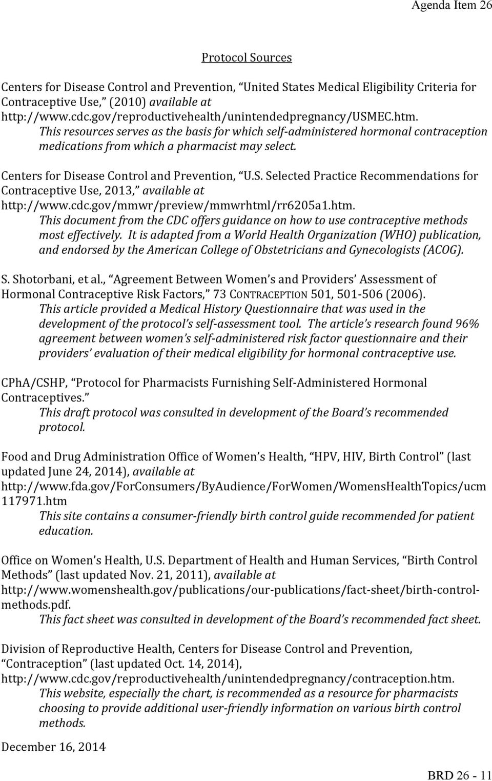 Centers for Disease Control and Prevention, U.S. Selected Practice Recommendations for Contraceptive Use, 2013, available at http://www.cdc.gov/mmwr/preview/mmwrhtml