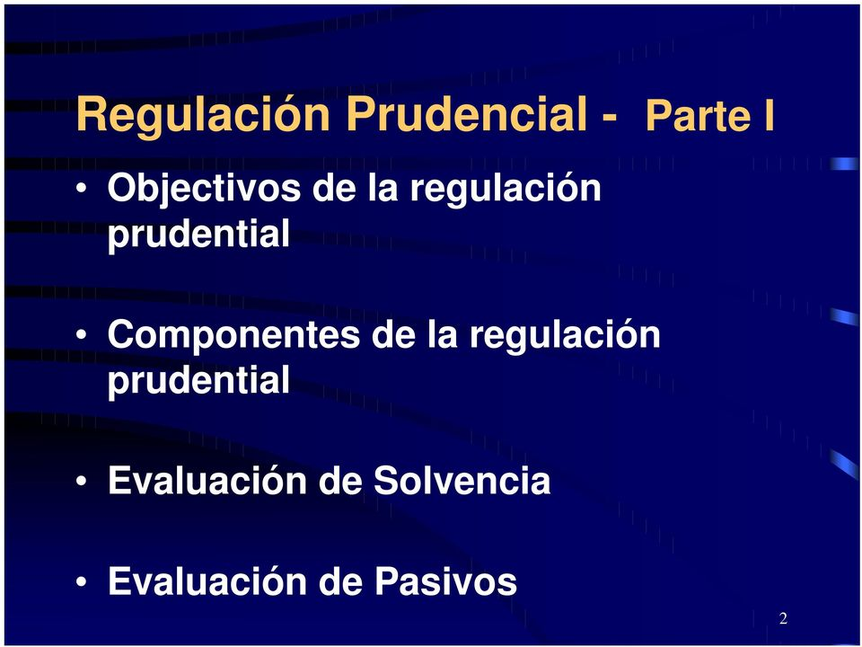 Componentes de la regulación prudential