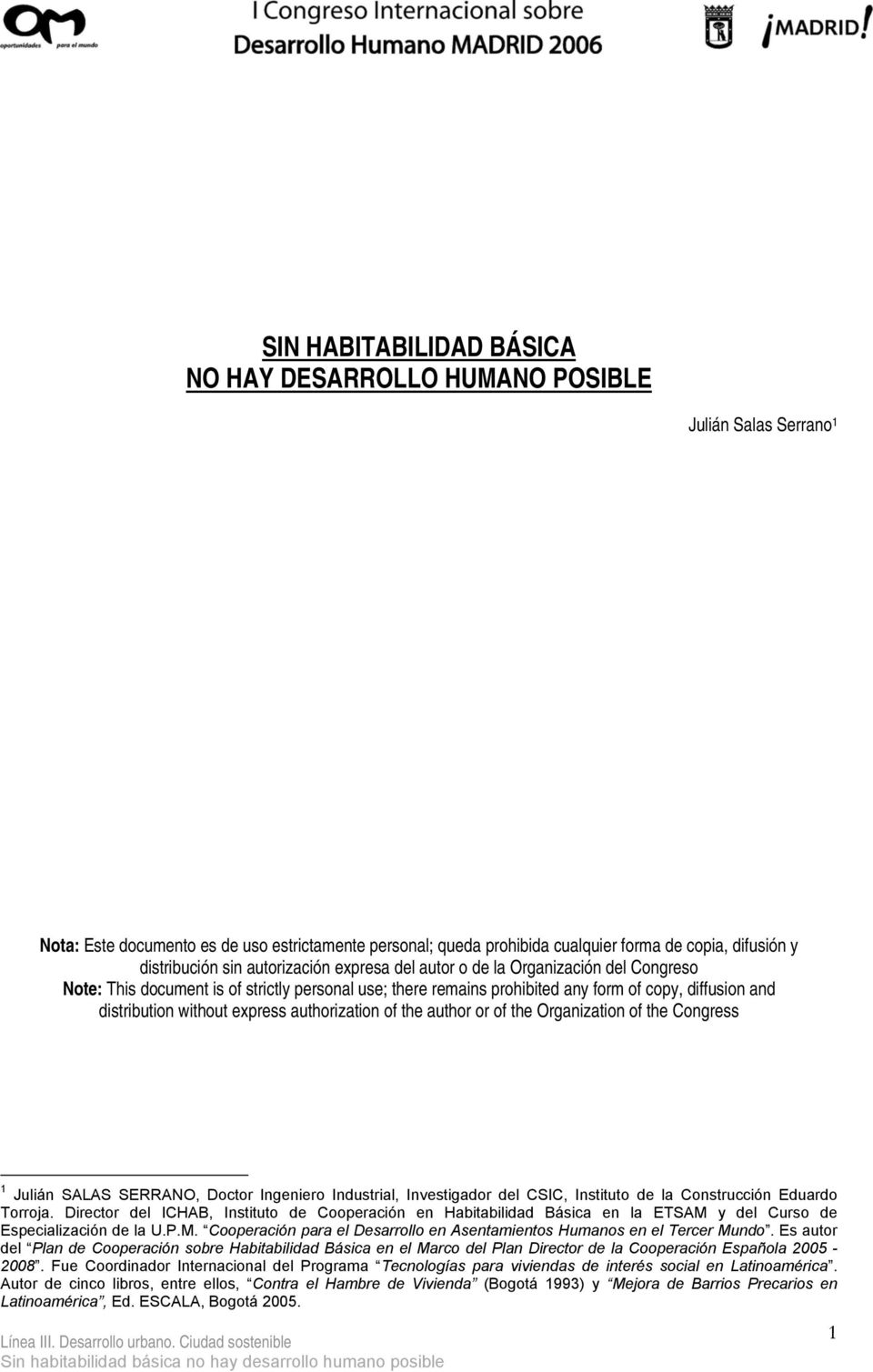distribution without express authorization of the author or of the Organization of the Congress 1 Julián SALAS SERRANO, Doctor Ingeniero Industrial, Investigador del CSIC, Instituto de la
