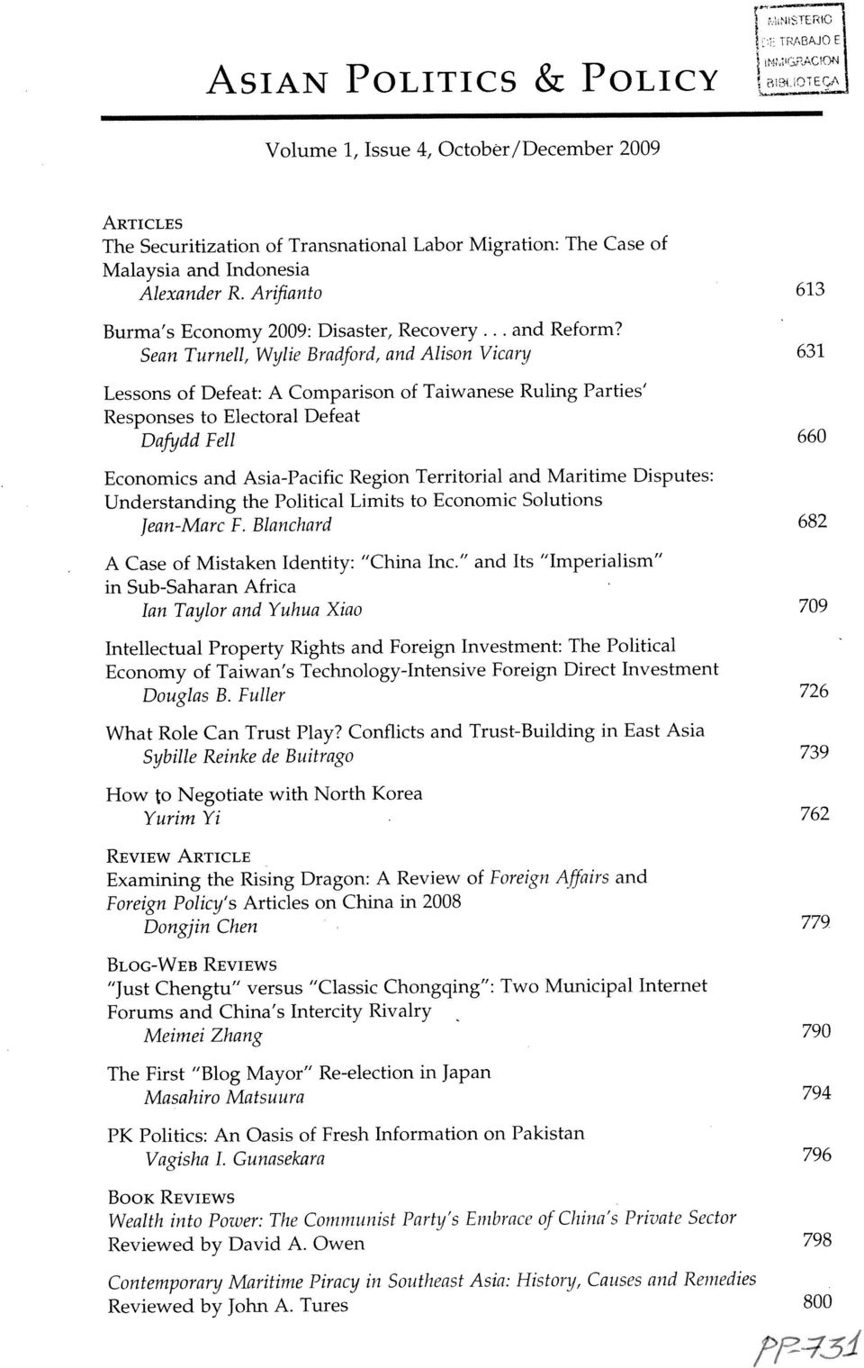 Political Limits to Economic Solutions Economics and Asia-Pacific Region Territorial and Maritime Disputes: A Case of Mistaken Identity: China Inc.