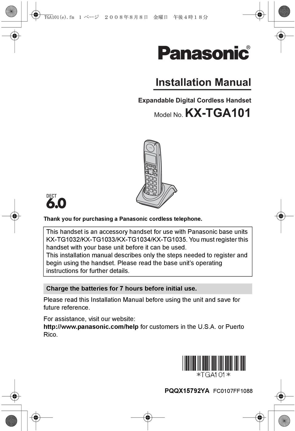 This installation manual describes only the steps needed to register and begin using the handset. Please read the base unit s operating instructions for further details.