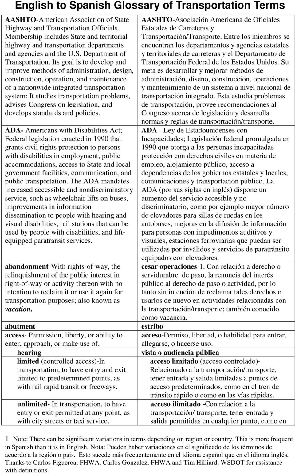 advises Congress on legislation, and develops standards and policies.