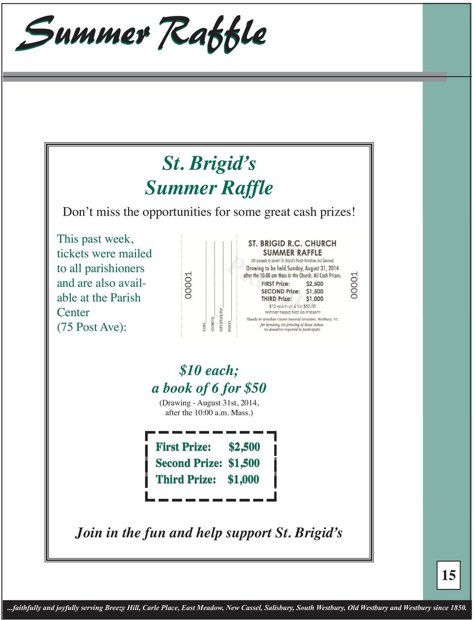 (75 Post Ave): $10 each; a book of 6 for $50 (Drawing - August 31st, 2014, after the 10:00 a.m. Mass.