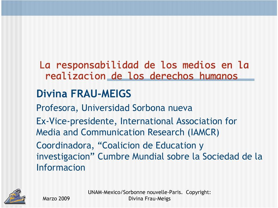 International Association for Media and Communication Research (IAMCR)