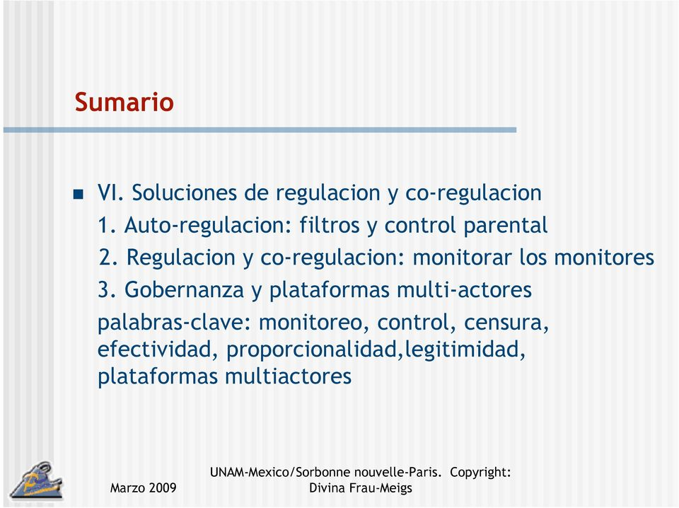 Regulacion y co-regulacion: monitorar los monitores 3.