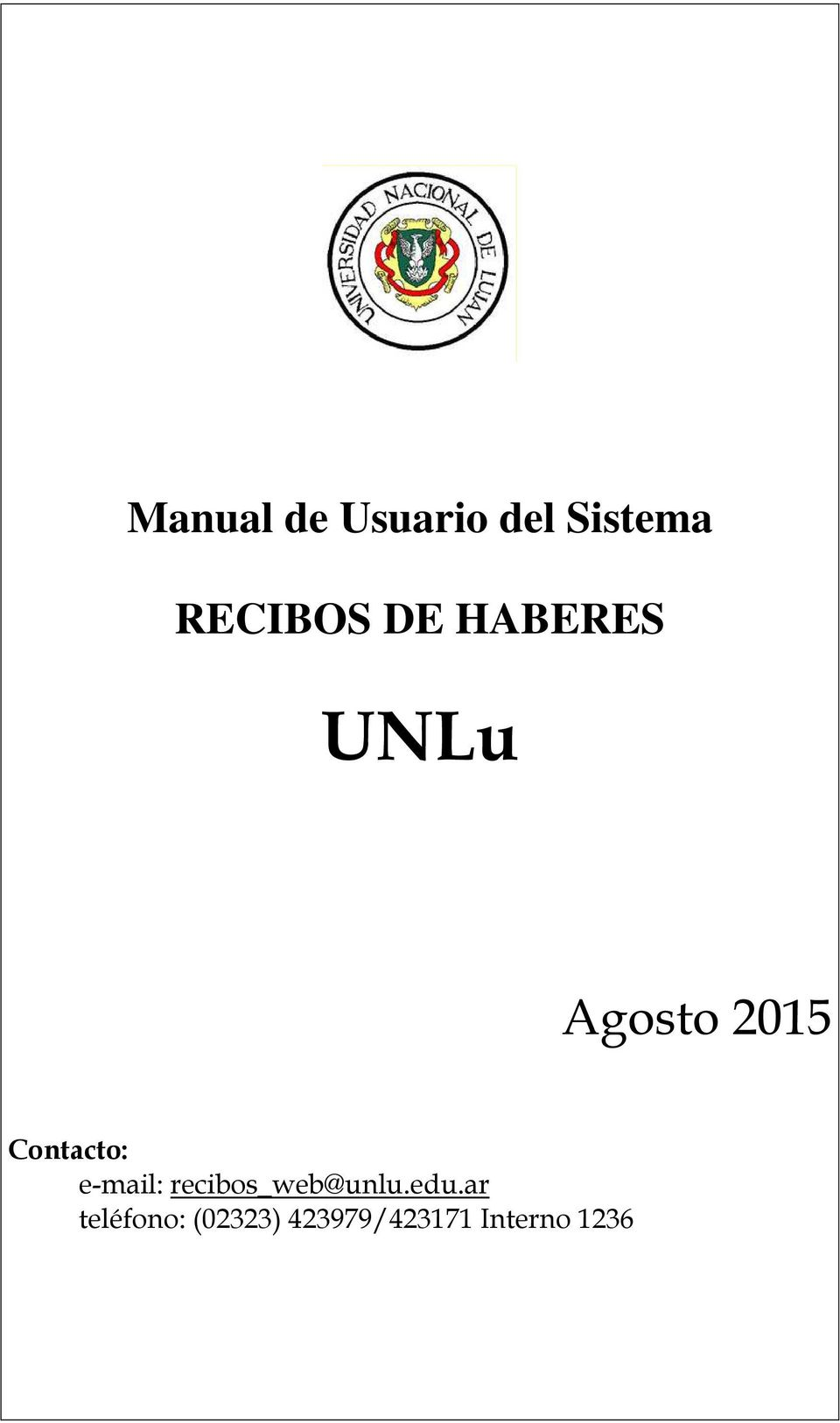 e-mail: recibos_web@unlu.edu.