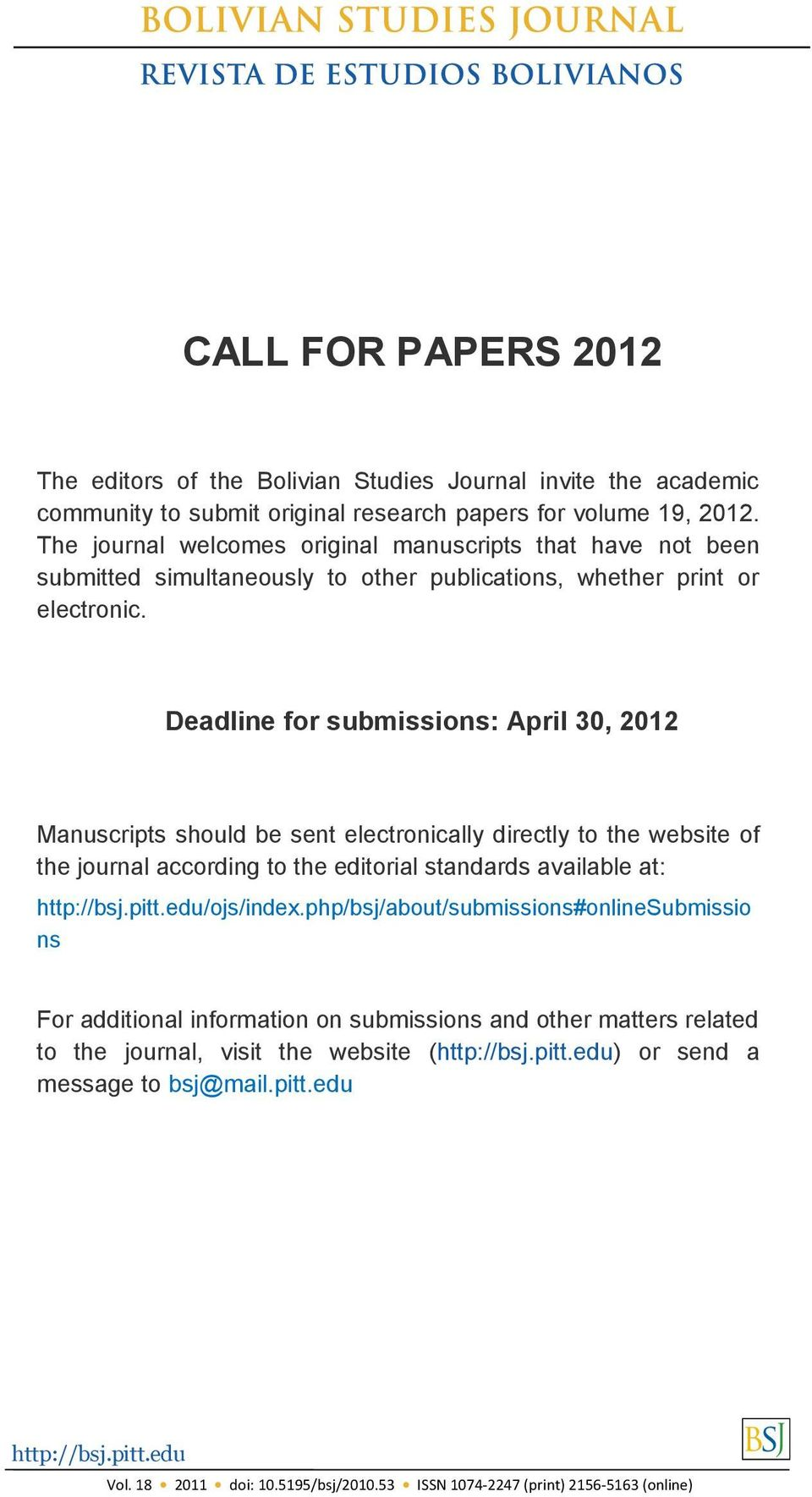 Deadline for submissions: April 30, 2012 Manuscripts should be sent electronically directly to the website of the journal according to the editorial standards