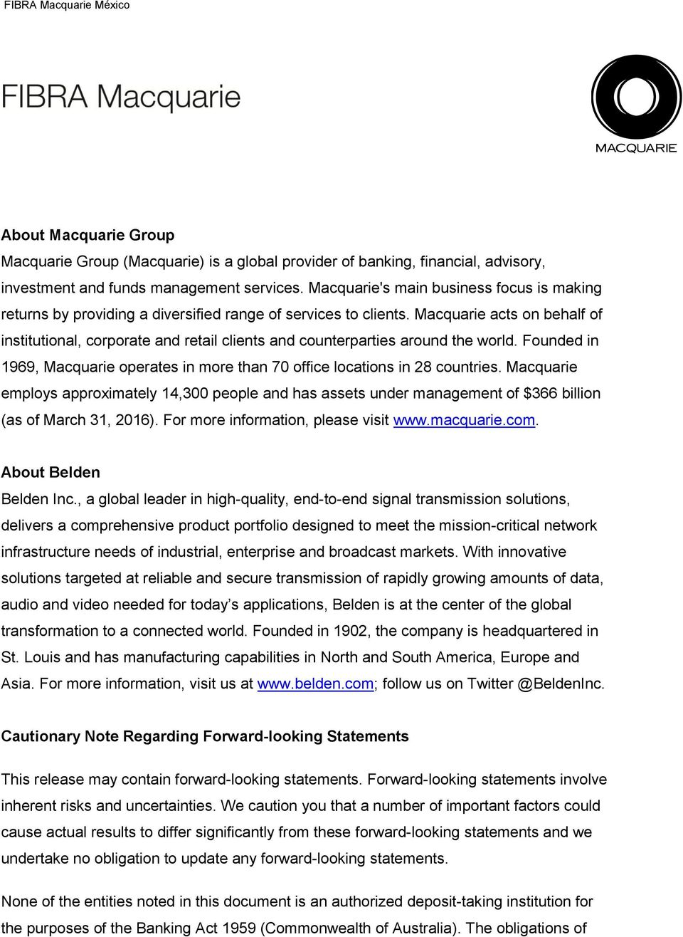 Macquarie acts on behalf of institutional, corporate and retail clients and counterparties around the world. Founded in 1969, Macquarie operates in more than 70 office locations in 28 countries.