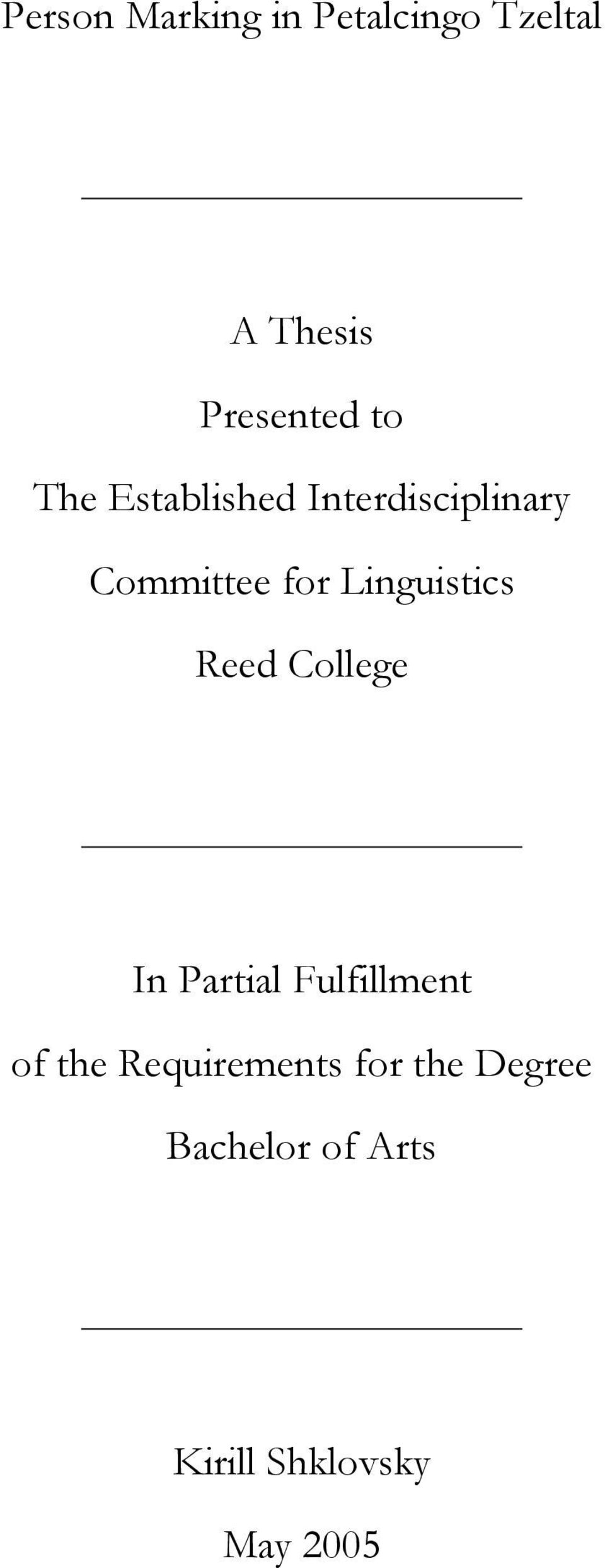 Linguistics Reed College In Partial Fulfillment of the