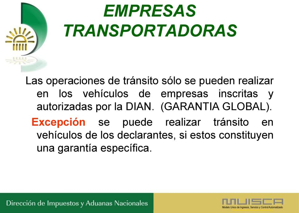 DIAN. (GARANTIA GLOBAL).