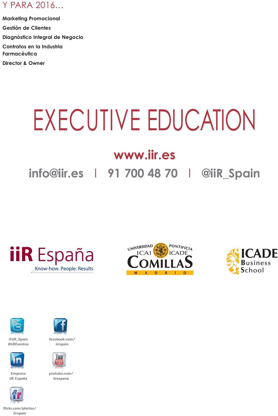 EDUCATION www.iir.es info@iir.