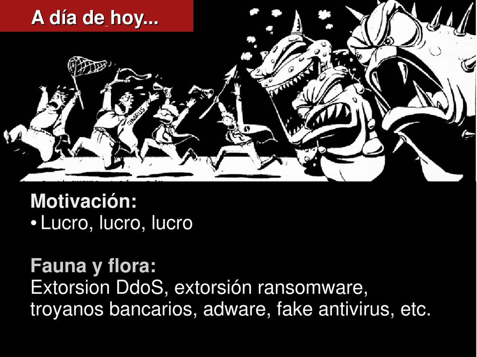Fauna y flora: Extorsion DdoS,