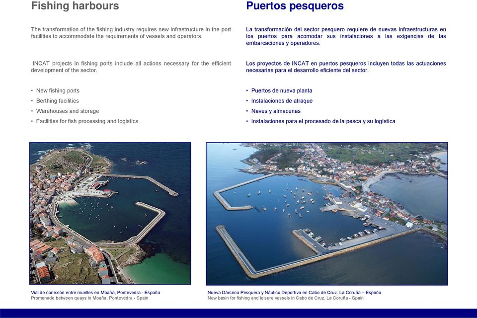 INCAT projects in fishing ports include all actions necessary for the efficient development of the sector.