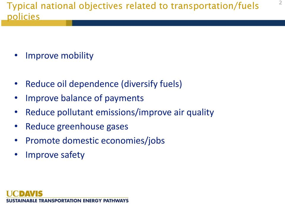 balance of payments Reduce pollutant emissions/improve air quality