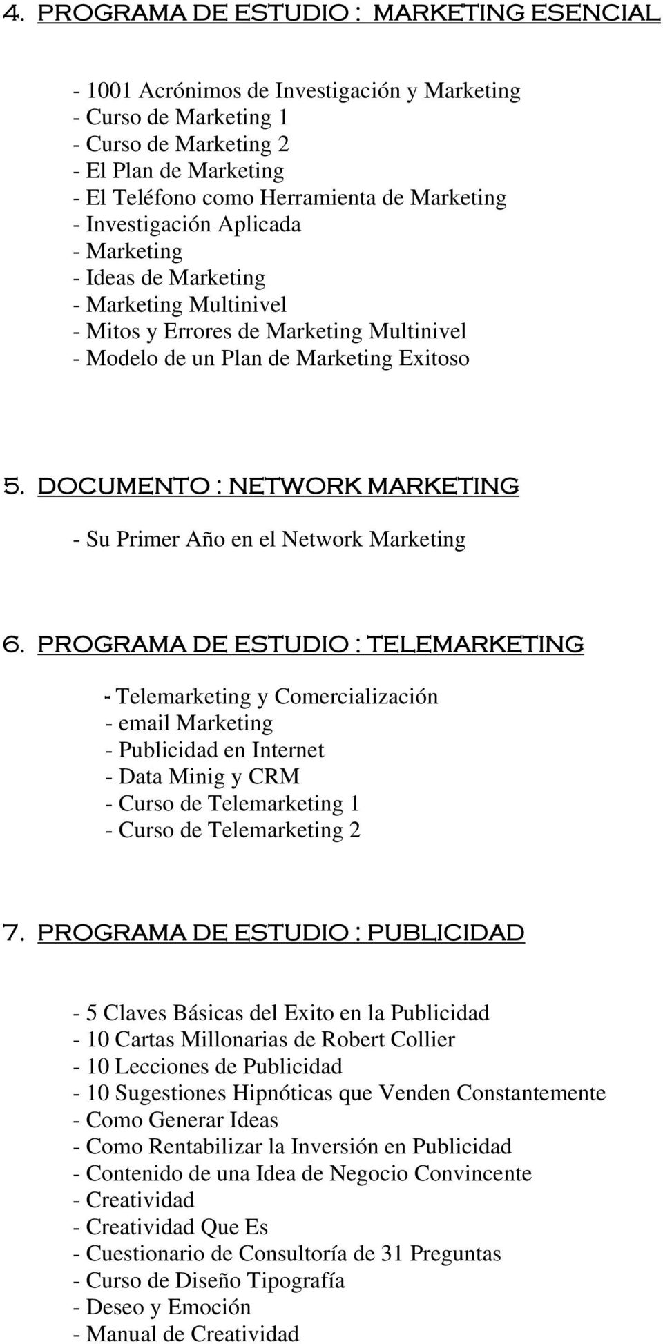 DOCUMENTO : NETWORK MARKETING - Su Primer Año en el Network Marketing 6.