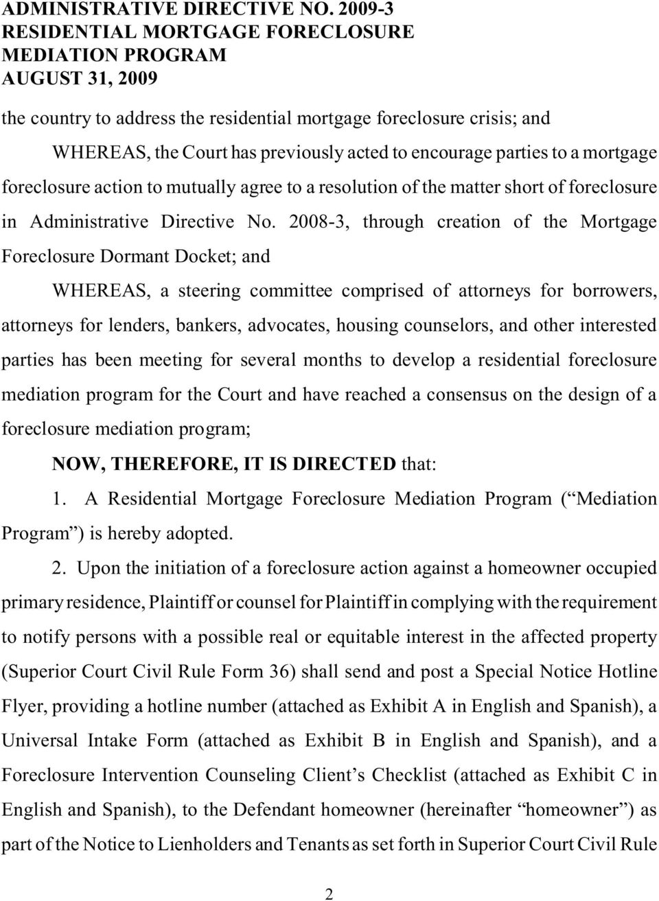 parties to a mortgage foreclosure action to mutually agree to a resolution of the matter short of foreclosure in Administrative Directive No.