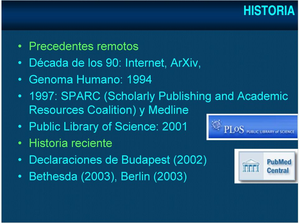Resources Coalition) y Medline Public Library of Science: 2001